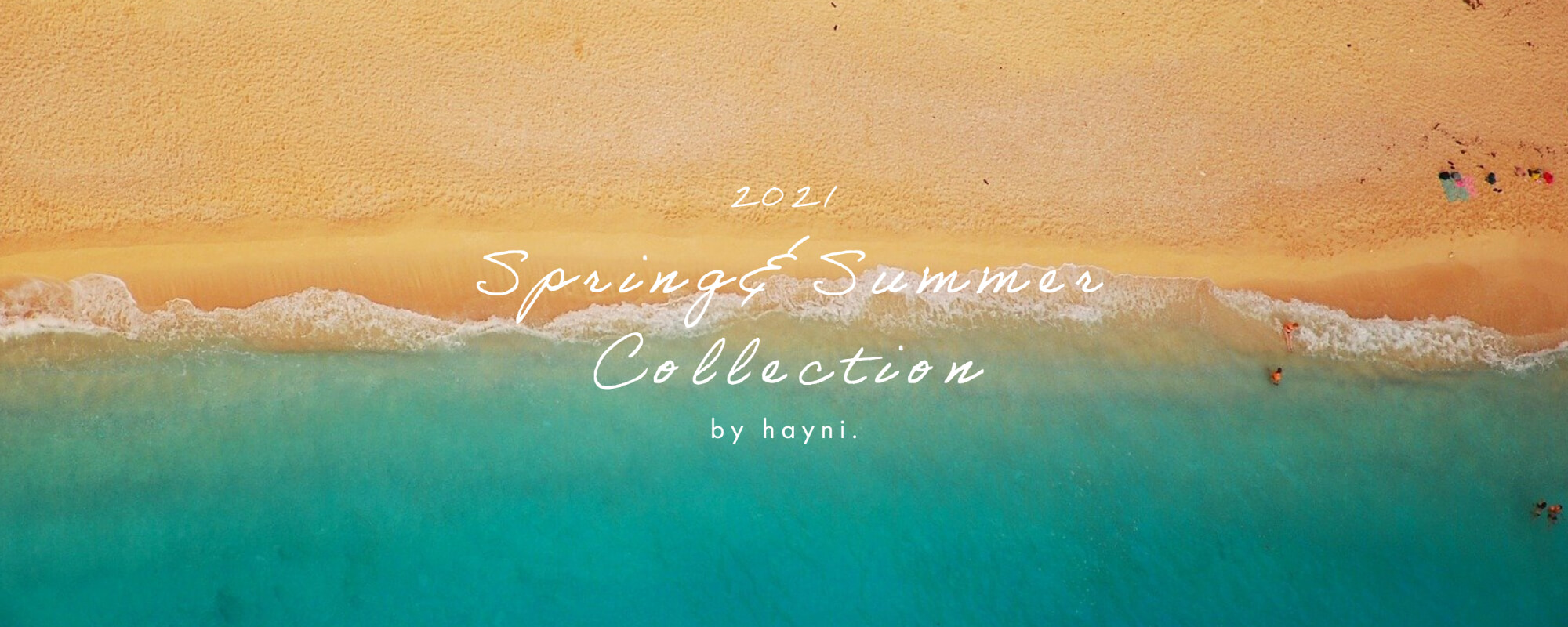 2021 SPRING&SUMMER COLLECTION by HAYNI.